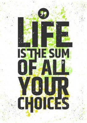 Adesivo A vida é a soma de todas suas citações inspiradas das escolhas no fundo sujo colorido. Viva significativamente o conceito tipográfico. Ilustração do vetor.