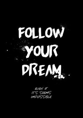 Adesivo follow your dream quotes tshirt design. brush stroke font style. vector illustration