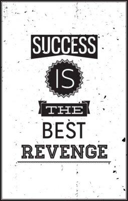 Adesivo Grunge cartaz inspirador. Sucesso é a melhor vingança