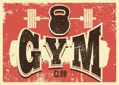 Adesivo Gym Club typographic vintage grunge poster design. Retro vector illustration.
