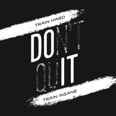 Adesivo Motivational print with quote. Train hard. Do not quit. Vector illustration.