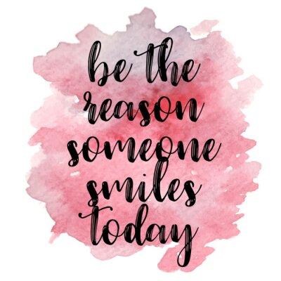 Adesivo Seja a razão que alguém sorri hoje. Vector a ilustração