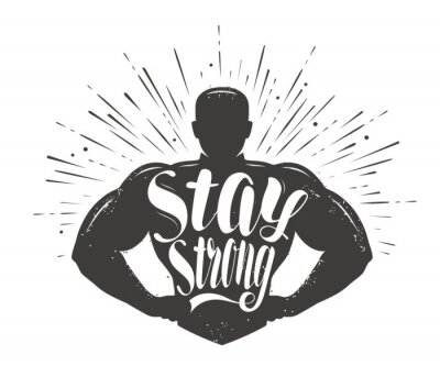 Adesivo Stay Strong. Sport inspiring workout and gym motivation quote. Vector illustration
