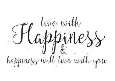 Adesivo Viver com felicidade e felicidade viverá com você inscrição. Cartão com caligrafia. Projeto desenhado mão. Preto e branco.