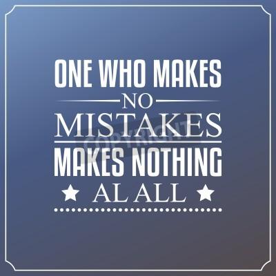 Fotomural Aquele que não comete erros, não faz absolutamente nada. Citações Tipografia Design