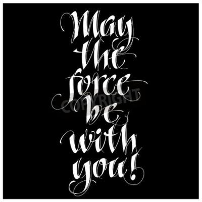 Fotomural Citação inspiradora de caligrafia moderna - que a força esteja com você