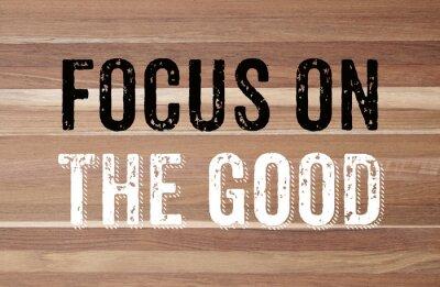 Fotomural Concentre-se no bom: motivação positiva