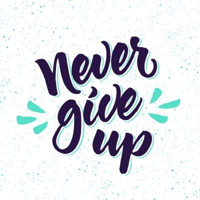 Fotomural Motivational quote Nunca dê acima