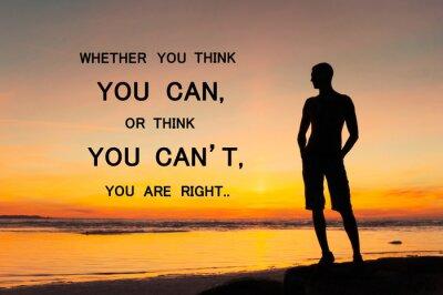 Fotomural Se você acha que pode ou não pode, está certo