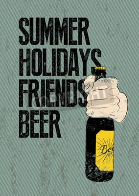Fotomural Verão, Férias, Amigos, Cerveja. Poster retro tipográfico da cerveja do grunge. A mão prende uma garrafa de cerveja. Ilustração do vetor.