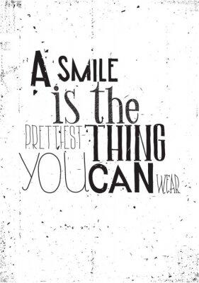 Poster A frase, um sorriso é a coisa prettilest você pode usar