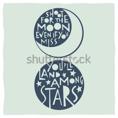 Poster Atire para a lua, mesmo se você sentir falta, você vai pousar entre as estrelas. Citação de caligrafia com desenhos de lua e estrelas