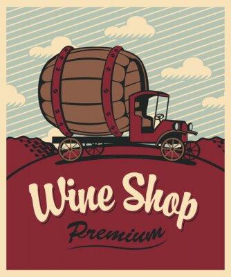Poster bandeira para a loja de vinhos com um carro do vintage com um barril