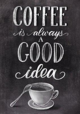 Poster Café é sempre uma boa idéia lettering em fundo preto lousa com xícara. Han desenhado ilustração vintage de giz.