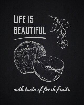 Poster Fundo tipográfico do giz. A vida é bonita com sabor de frutas frescas