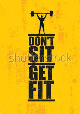 Poster Não sente Ficar em forma. Treino e Fitness conceito de elemento de Design de ginásio. Sinal de vetor personalizado criativo no fundo Grunge