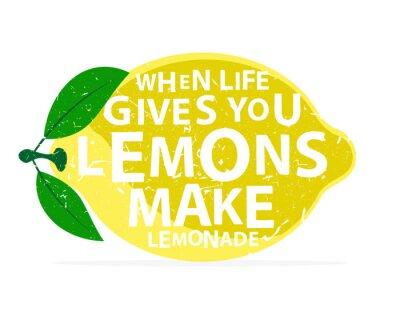 Poster Quando a vida lhe dá limões, faça limonada - caligrafia