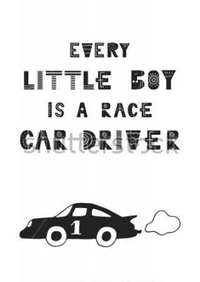 Poster Todo menino um piloto de carro de corrida - bonito filme de cartaz de berçário com letras em estilo escandinavo. Ilustração vetorial.