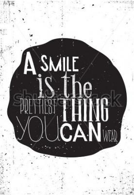 Poster Uma frase, um sorriso é uma coisa mais linda que você pode usar