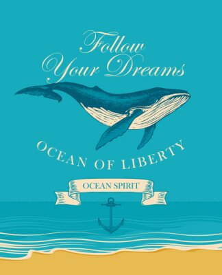 Poster Vector banner with big hand drawn whale and inscription Follow your dreams. Illustration on the theme of travel, adventure and discovery on the background of seascape with beach and sea