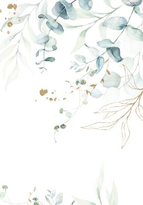 Poster Watercolor floral illustration with gold branches - green leaf frame / border, for wedding stationary, greetings, wallpapers, fashion, background. Eucalyptus, olive, green leaves, etc.