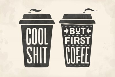 Quadro Cup of coffee. Poster coffee cup with hand drawn lettering
