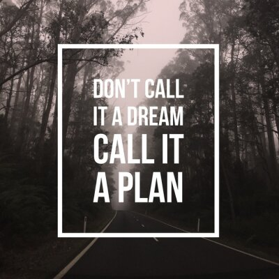 Quadro Inspirational quote motivational