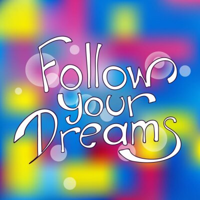 Quadro Siga os seus sonhos