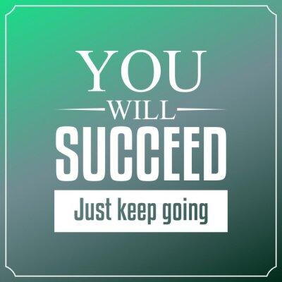 Quadro Você terá sucesso só vai manter. Cotações Tipografia Fundo